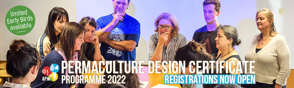 APW Programme 2022 Permaculture Design Certificate